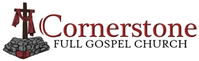 Cornerstone Full Gospel Church Website